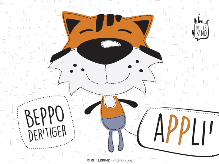 Applikationsvorlage BEPPO DER TIGER